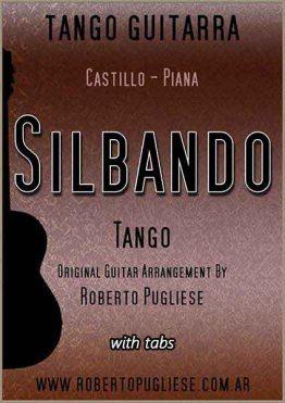 Silbando . tango de Piana y Castillo. Tapa de la partitura para guitarra en un arreglo del maestro Roberto Pugliese. Con video y tablatura