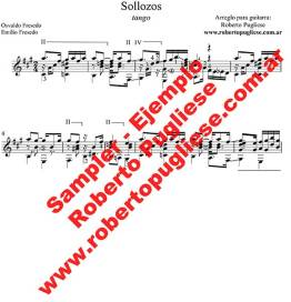 """""""Sollozos"""" de Fresedo, EJEMPLO de la partitura para guitarra arreglado por el maestro Roberto Pugliese."""