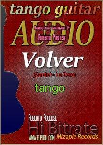 Volver mp3 tango en guitarra por Roberto Pugliese