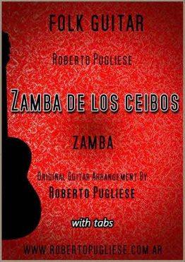 Tapa de Zamba de los ceibos zamba partitura de guitarra por Roberto Pugliese
