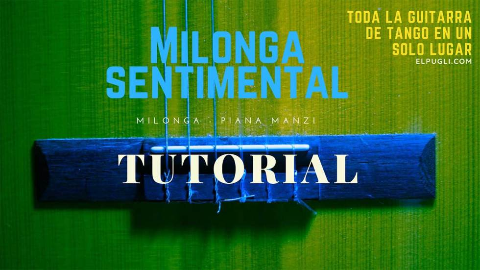 Milonga sentimental tutorial guitarra