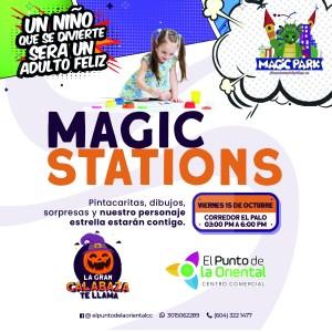 ACTIVACIÓN 15 DE OCTUBRE – MAGIC STATIONS