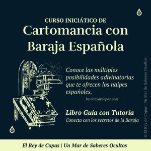 Curso Iniciático de Cartomancia con Baraja Española </br>(Tutoría personalizada)
