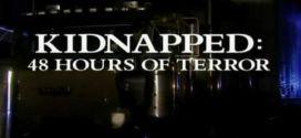 Secuestrada 48 horas de terror en Multicine