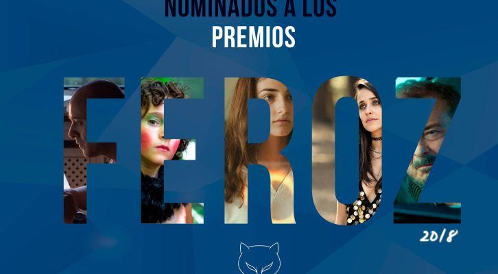 Lista de nominados a los Premios Feroz 2018