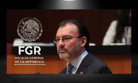 ASEGURA FGR NO SE HA RECHAZADO ORDEN EN CONTRA DE LUIS VIDEGARAY PERO SIGUEN PRESIONANDO