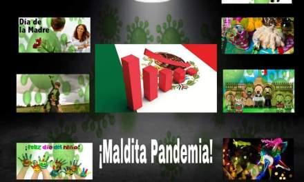 LA MALDITA PANDEMIA SE LLEVA CONSIGO TODAS LAS CELEBRACIONES QUE POR COSTUMBRE TENEMOS EN MÉXICO, Y LASTIMA AÚN MÁS ECONOMÍA DE NEGOCIOS<br>