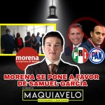 """MORENA NO SE ANDUVO CON RODEOS: DA UN NO ROTUNDO AL """"AGANDALLE"""" DEL PRI Y PAN VS SAMUEL GARCÍA"""
