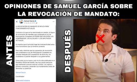 HABLANDO DEL CONGRESO RENDIDO A LOS PIES DE SAMUEL GARCÍA, ¿EN DÓNDE QUEDARÁ LA REVOCACIÓN DE MANDATO Y EL NOMBRAMIENTO DE LOS TITULARES DE ORGANISMOS DESCENTRALIZADOS POR EL PODER LEGISLATIVO?
