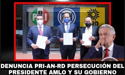 DENUNCIAN PAN, PRD, Y PRI, PERSECUCIÓN EN MÉXICO CONTRA OPOSITORES DEL GOBIERNO DE ANDRÉS MANUEL LÓPEZ OBRADOR