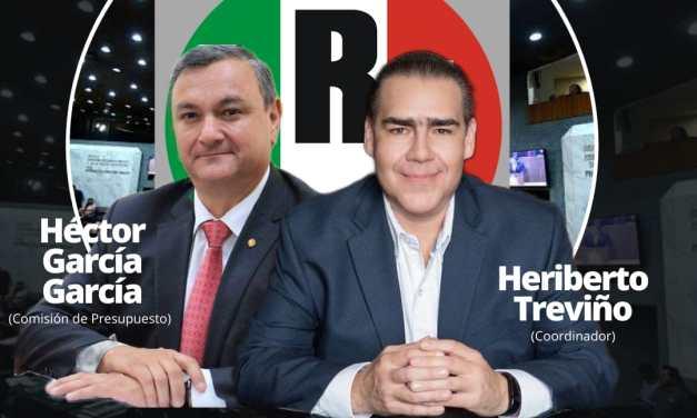 EL PARTIDO REVOLUCIONARIO INSTITUCIONAL DE LA MANO DE HERIBERTO TREVIÑO SE FORTALECE EN EL CONGRESO DEL ESTADO, ENCABEZARÁ COMISIÓN DE PRESUPUESTO CON HÉCTOR GARCÍA