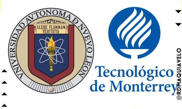 TEC DE MONTERREY Y UANL SON DE LOS CENTROS DE ESTUDIOS MEJOR EVALUADOS EN EL PAÍS
