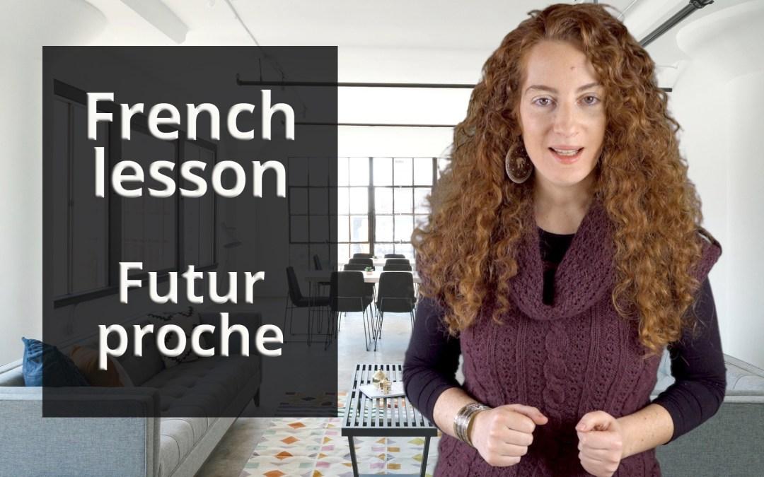Futur proche -French level A1 – Chapter 2 lesson2