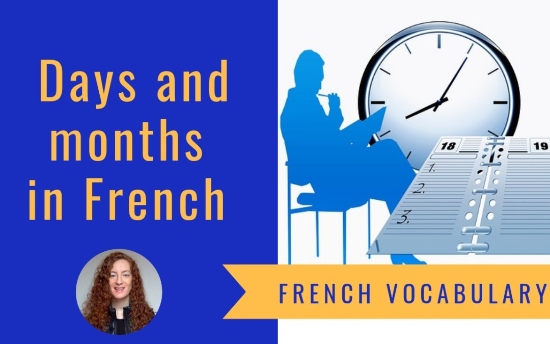 French vocabulary- Days and months