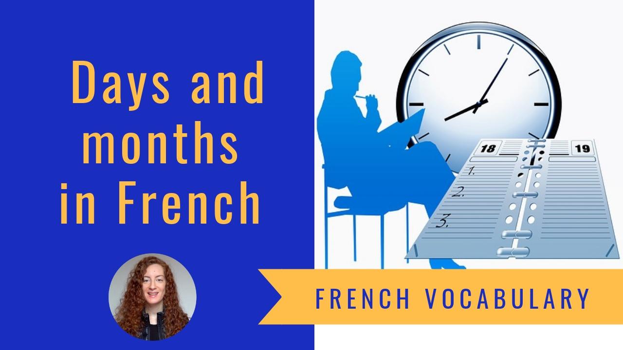 Les jours et les mois en français