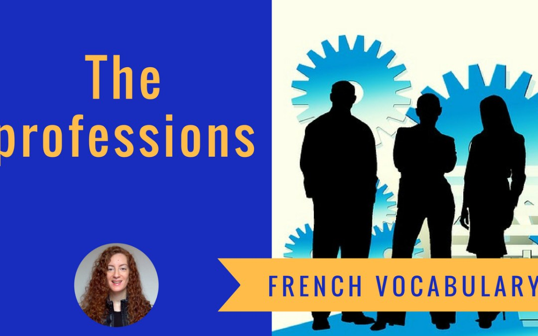 French vocabulary 2 – A1 Chapter 1 – The professions