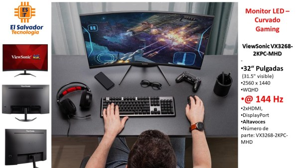 Monitor Led - Gaming Curve - 32 Pulgadas de 144 hz -ViewSonic VX3268-2KPC-MHD - El Salvador Tecnologia