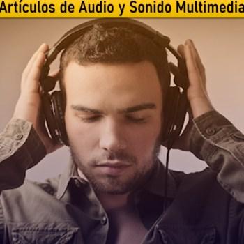 6. Equipos y Artículos de Audio y Sonido Multimedia
