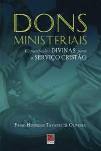 Dons ministeriais - Capacitações divinas para o serviço cristão