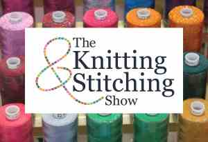 The Knitting and Stitching Show