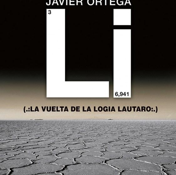 Presentan en Tucuman, LITHIUMLAND (.:La VUELTA DE LA LOGIA LAUTARO:.), el libro de Javier Ortega