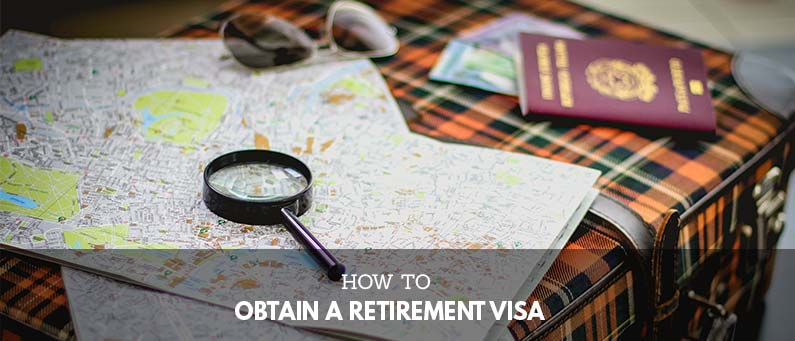 How-to-Obtain-A-Retirement-Visa