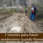 Las 7 razones para salir a hacer senderismo en caso de lluvia
