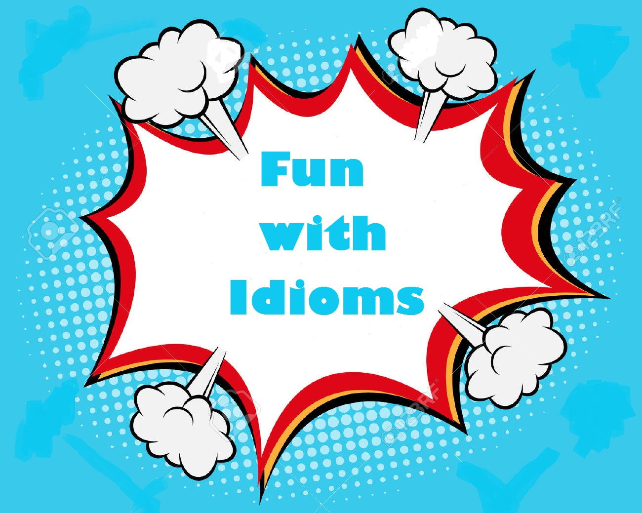 Fun with Idioms - ELT Connect [ 911 x 1140 Pixel ]