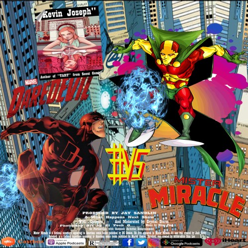 What Happens Next: Week 18 Daredevil #VS Miracle Man