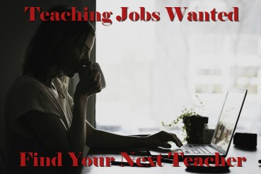 Teaching Jobs Wanted