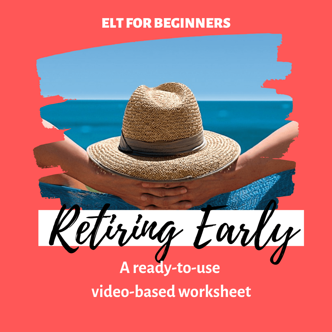 Video Based Worksheet Retiring Early Elt For Beginners