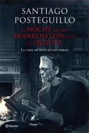 La noche en la que Frankenstein leyó el Quijote
