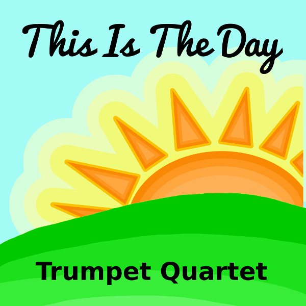 This is the Day Trumpet Quartet