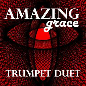 Amazing Grace Trumpet Sheet Music PDF