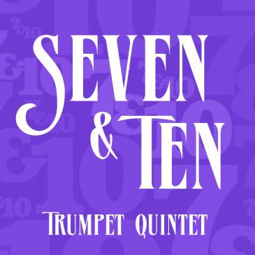 Seven & Ten for Trumpet Quintet