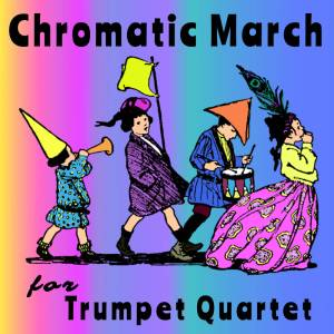 Chromatic March trumpet quartet sheet music pdf