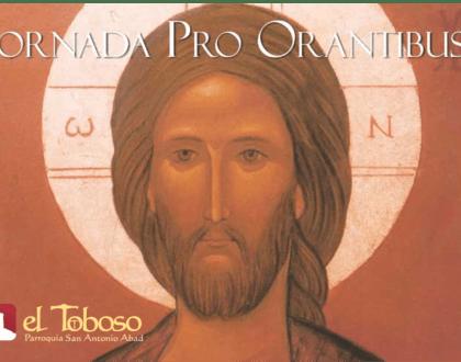 Jornada «Pro Orantibus» en la Fiesta de la Santísima Trinidad de El Toboso