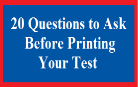 questions to ask before printing your test