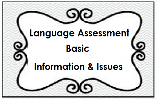 language assessment basic information and issues