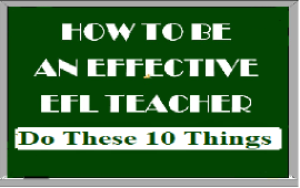 things you should do to be effective EFL teacher