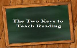 the two keys to teach reading
