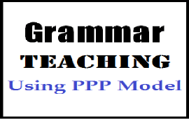 teaching grammar using PPP model