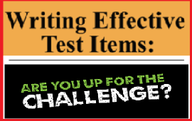 Overcome the challenge of writing test items