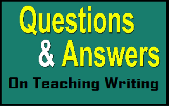 Questions and answers on teaching writing