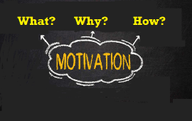 motivation what why and how