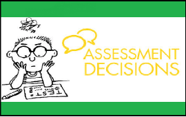 reasons for classroom assessment &decisions made by this assessment