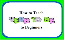 teaching verb to be to beginners