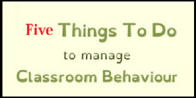 the five first things to do to manage classroom