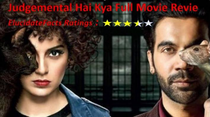 Judgemental Hai Kya Full Movie Review ElucidateFacts