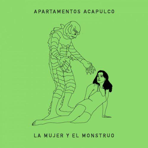 Apartamentos Acapulco - La Mujer y El Monstruo
